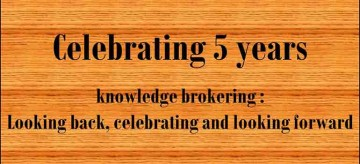 Celebrating five years of knowledge brokering