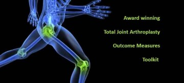Award Winning Total Joint Arthroplasty Outcome Measures Toolkit