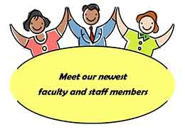 Meet new faculty and staff